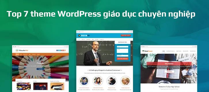 Top 7 theme WordPress giáo dục chuyên nghiệp nhất