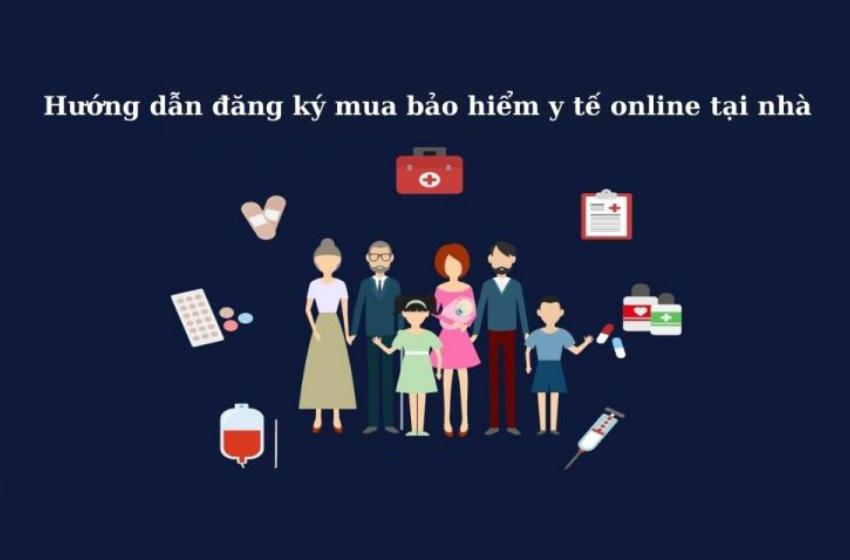 hướng dẫn đăng ký bảo hiểm y tế tại nhà