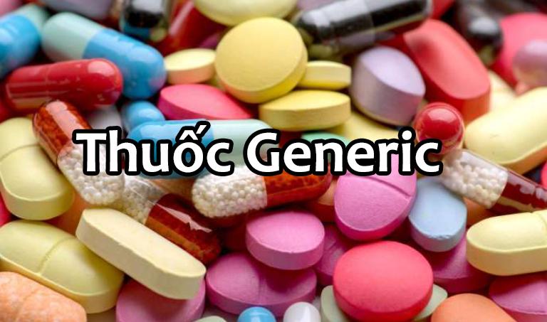 Thuốc generic là gì? Phân biệt thuốc generic với thuốc phát minh