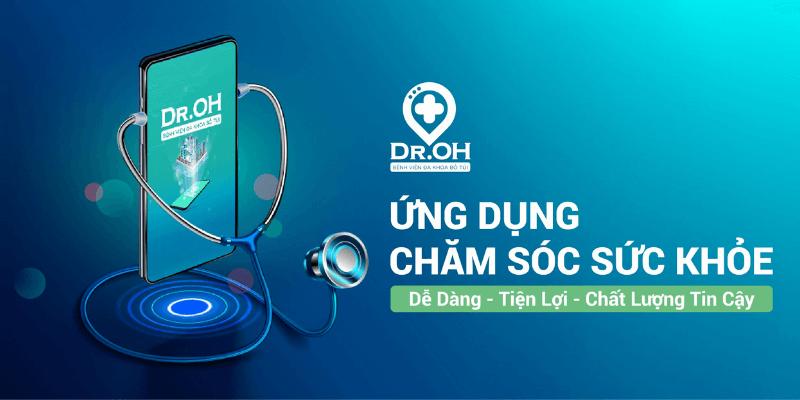 phần mềm theo dõi sức khỏe dr.oh